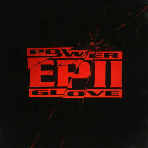 artworks 000114793002 2stoqp t500x500 - Power Glove releases first audio taste from EP II