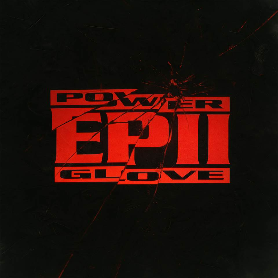img1 1 - POWER GLOVE - EP II