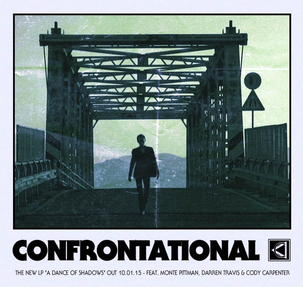 img1 - CONFRONTATIONAL BRINGS THE DARKNESS FOR YOUR EARS