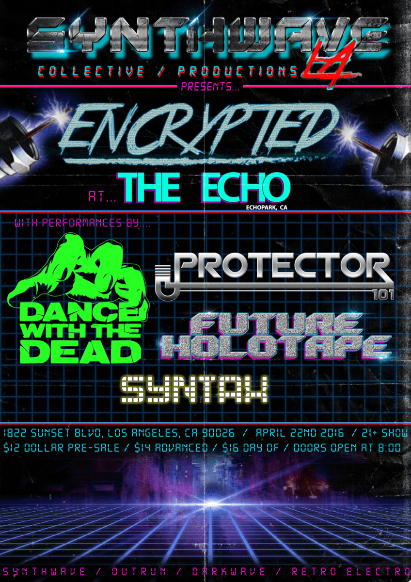 imgqw 1 - Synthwave LA and Spaceland Presents -  ENCRYPTED @ The Echoplex!