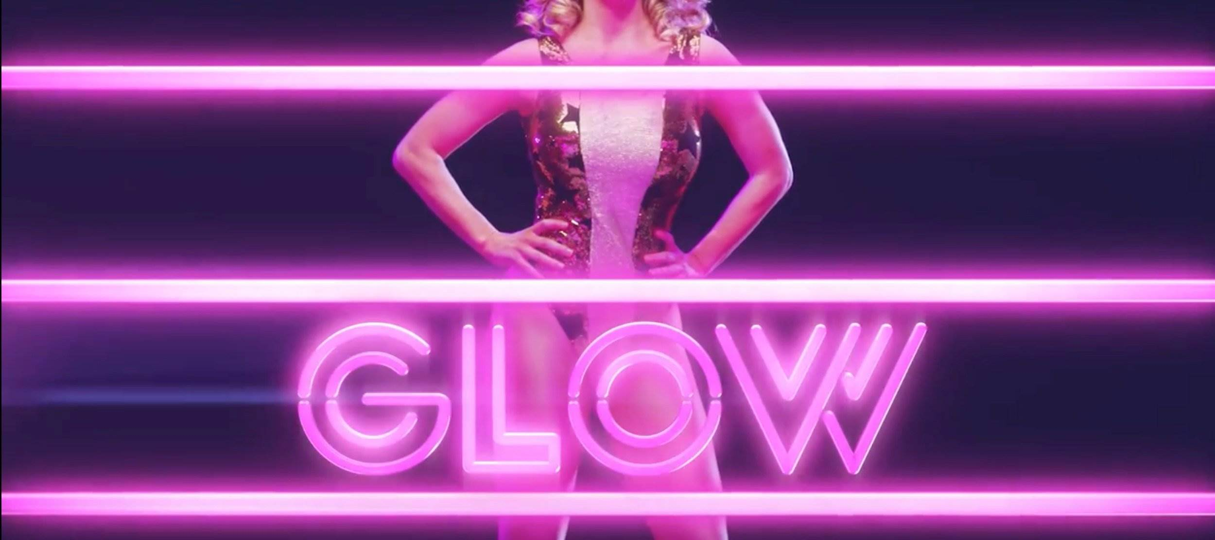 glow teaser trailer - 10 Things You Should Know About GLOW