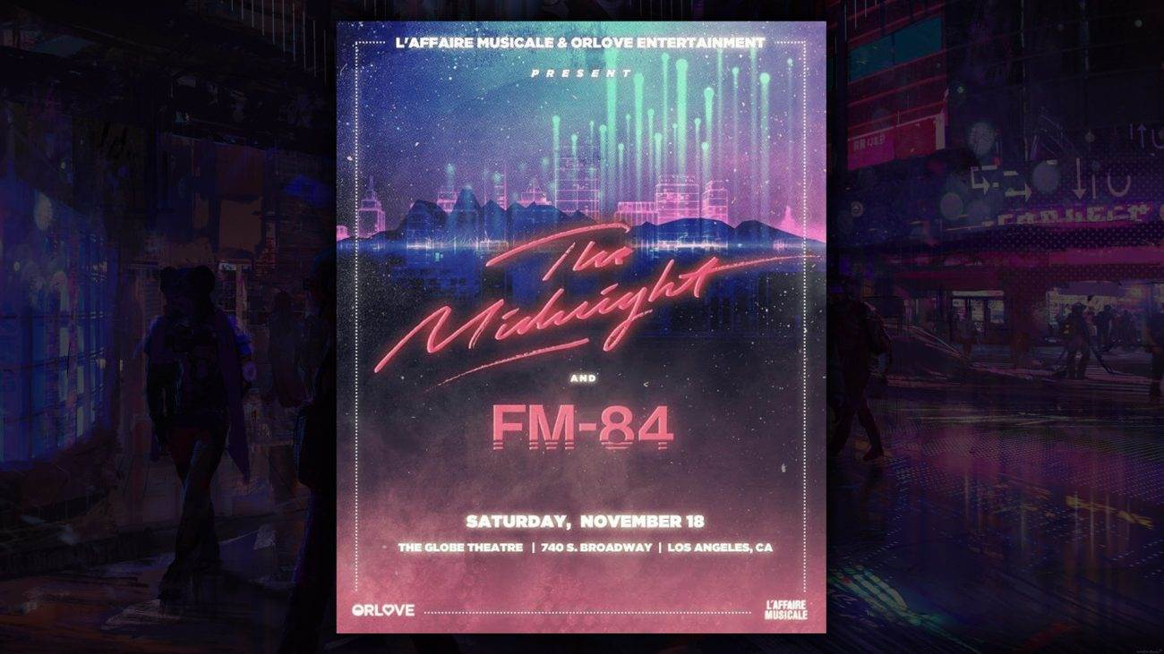 werwr 1 1300x731 - FM-84 and The Midnight - Live in LA November 18th!!