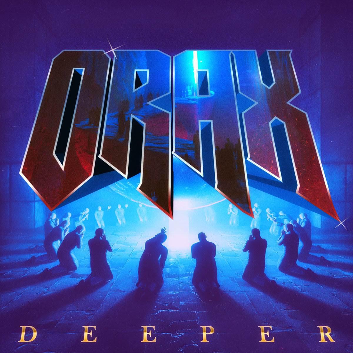 1513107817633 - Orax – Deeper