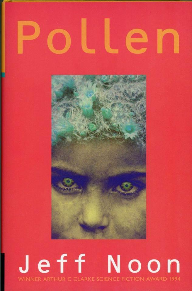 Pollen - Pollen - Jeff Noon (1995)