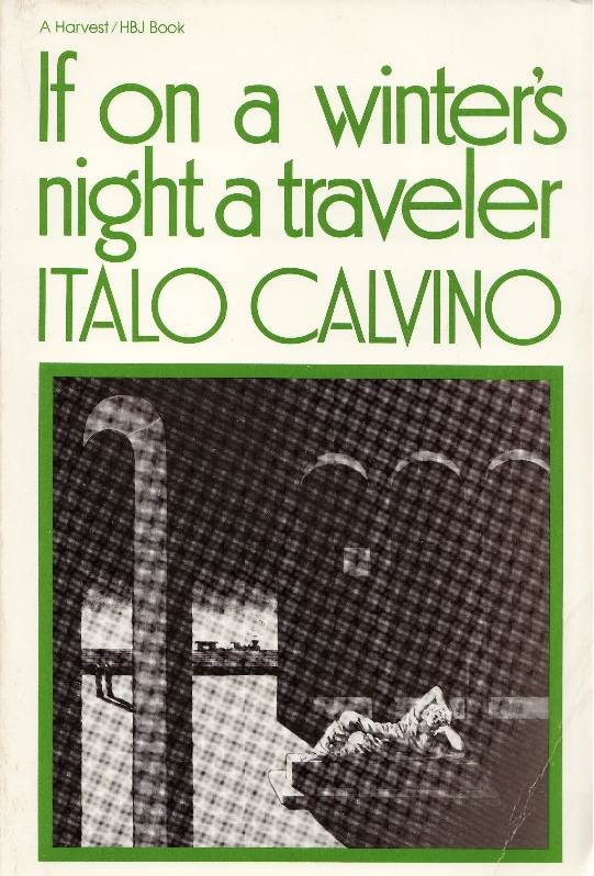 if on a - If on a winter's night a traveler by Italo Calvino (1979, Tr. 1981)