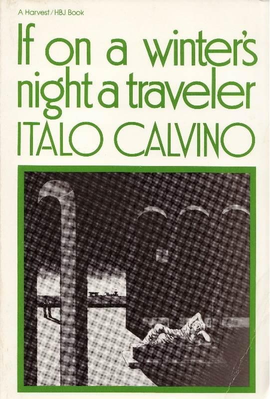 if on a - If on a winter's night a traveler - Italo Calvino (1979, Tr. 1981)