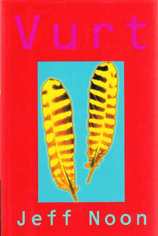 Vurt - Vurt by Jeff Noon (1993)