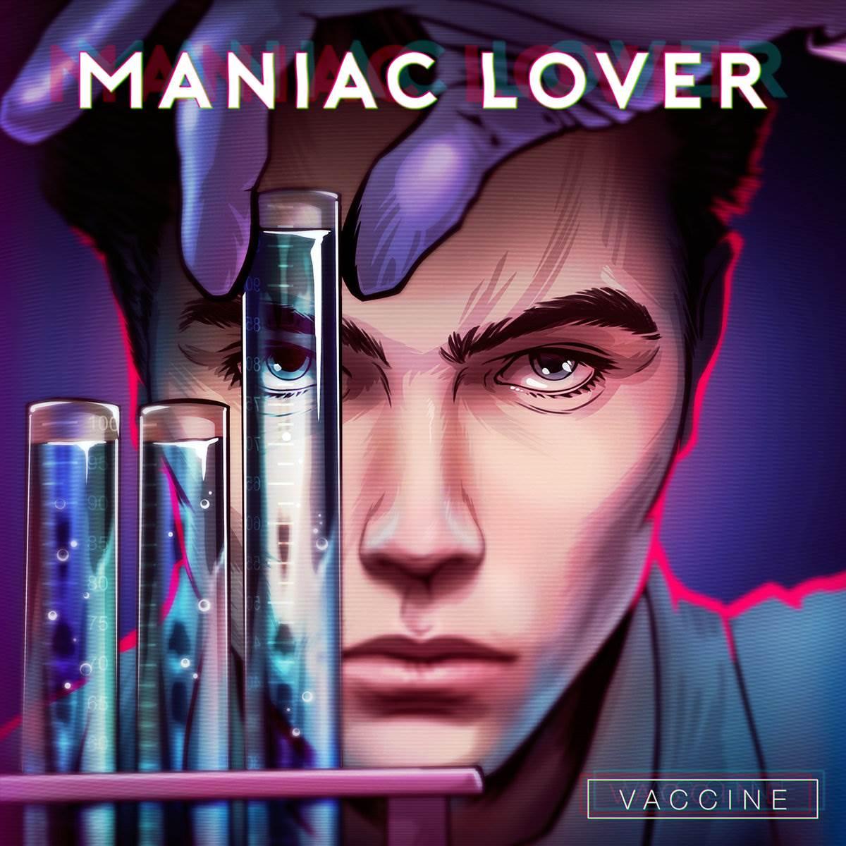 a0491895912 10 - Maniac Lover - Vaccine
