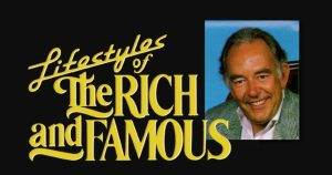 lifestyles of the rich and famous 300x158 - Robin Leach (August 1941 – August 2018)