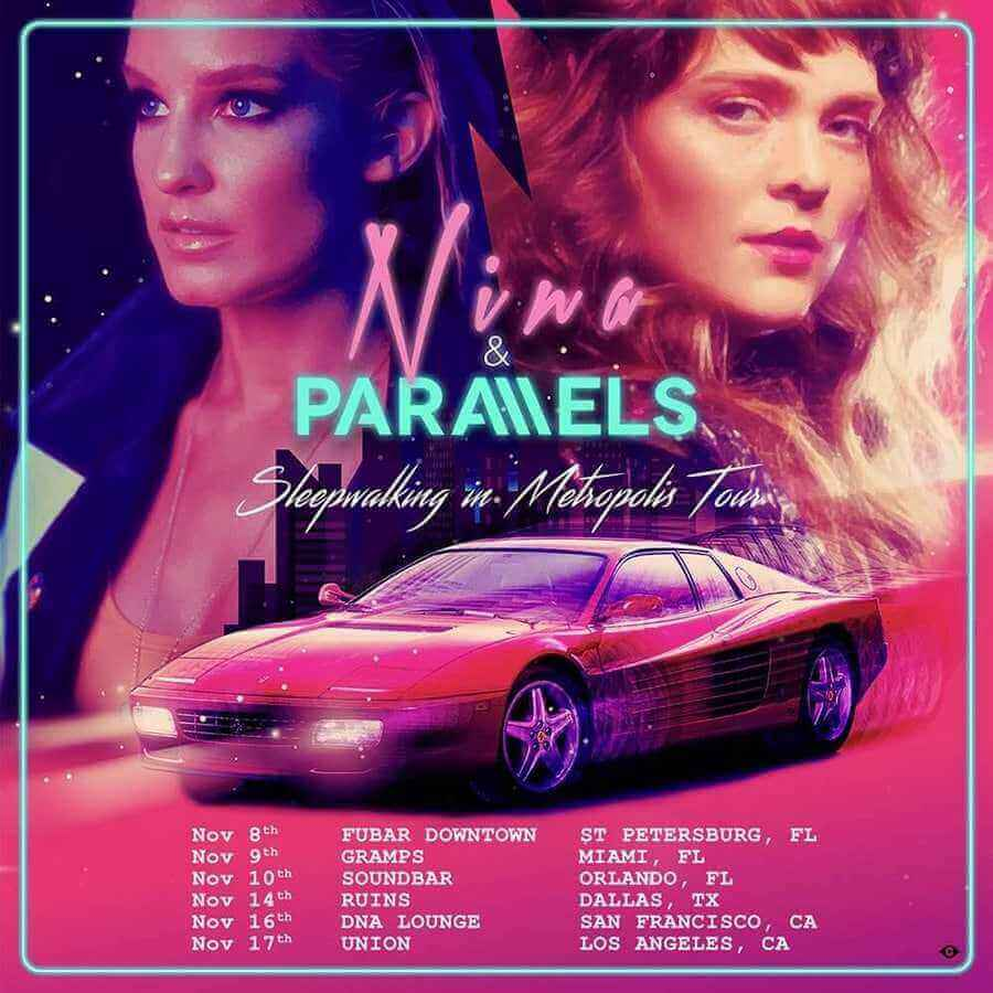 Nina Parallels INSTAGRAM ALL DATES correction - NINA and Parallels Announce US Tour!