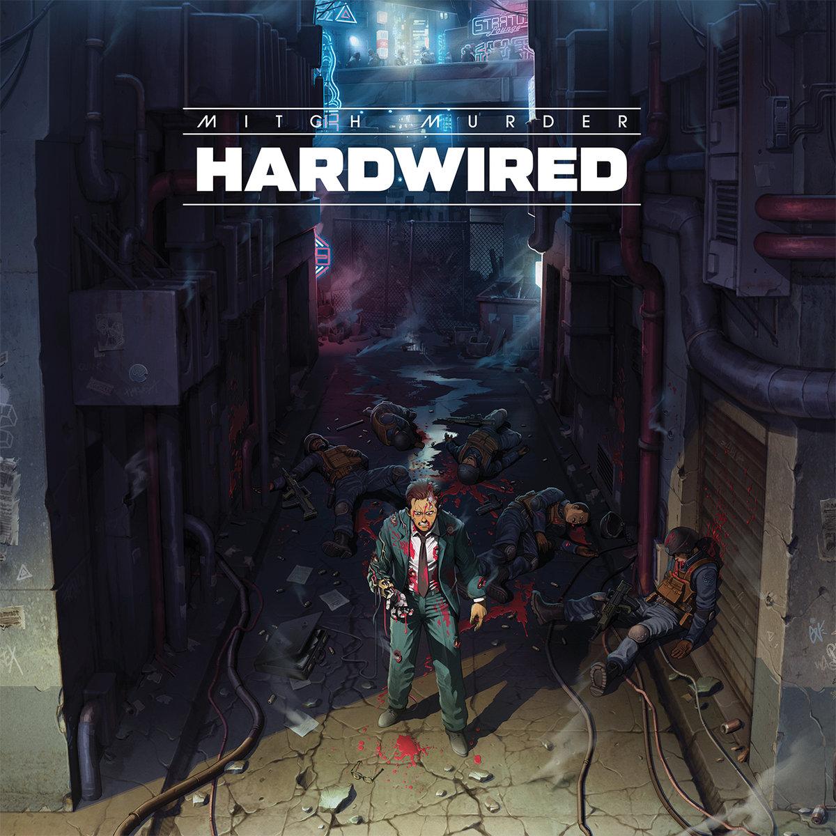 a3398761566 10 - Mitch Murder - Hardwired