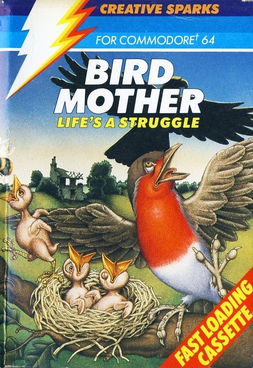 bird mother c64 creative sparks 1984 - Box Art Part IV: Life's a Struggle™