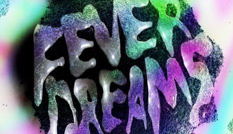 fever dreams cover web 469x270 - NewRetroWave