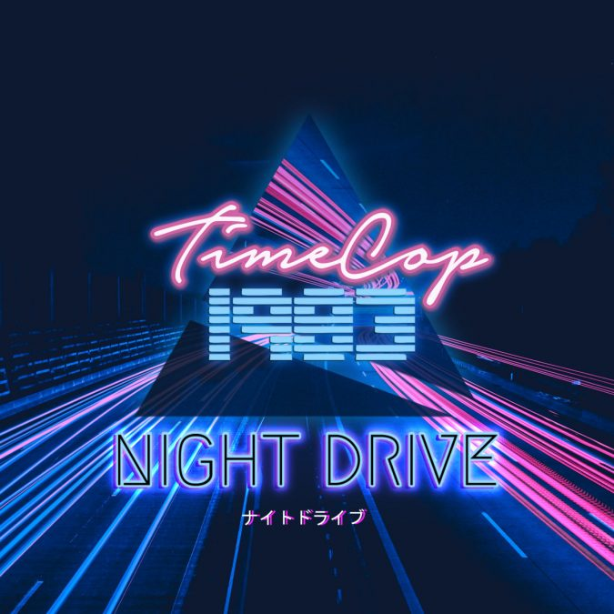 timecop 675x675 - TIMECOP1983 - Night Drive