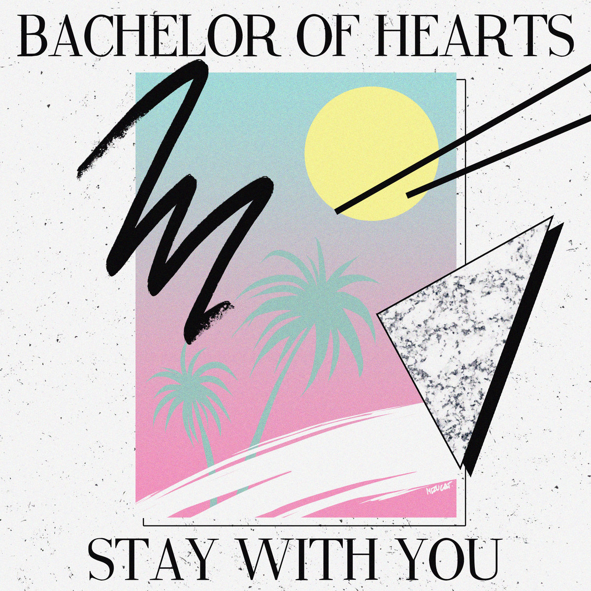 a3912162455 10 - Bachelor of Hearts - Stay With You