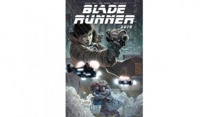 blade runner comic cover publicity h 2019 300x169 - Titan Comics released images from the first issue of Blade Runner 2019 and it's looking good.
