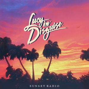a4016011785 10 300x300 - Lucy In Disguise Sunset Radio