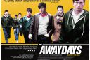awaydays 128x86 - Retro Movie of the Month: AWAYDAYS (2009)