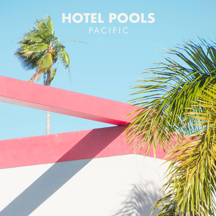 hotel pools - Top 10 EP's of 2019