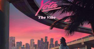 Yota The Vibe 300x158 - Yota - The Vibe