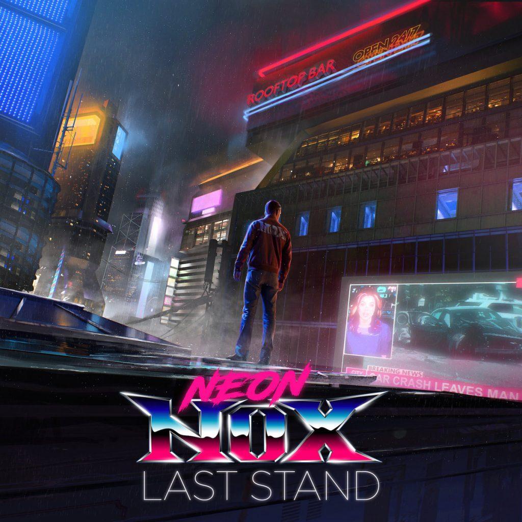 Last Stand Neon Nox 1024x1024 - Neon Nox - Last Stand