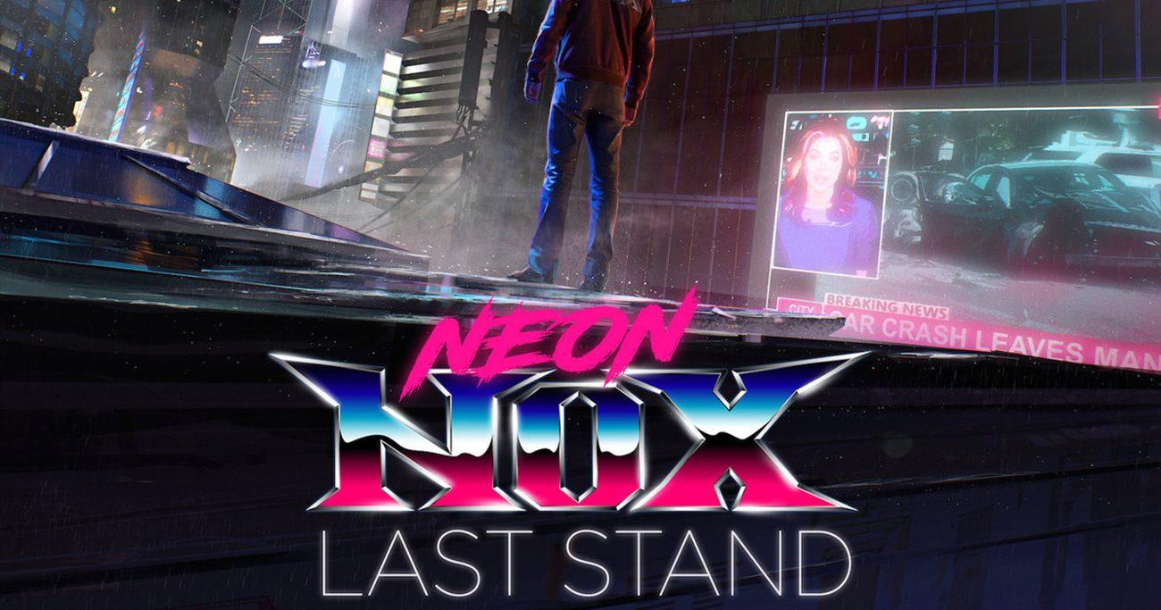 Neon Nox Last Stand 1300x683 - Neon Nox - Last Stand