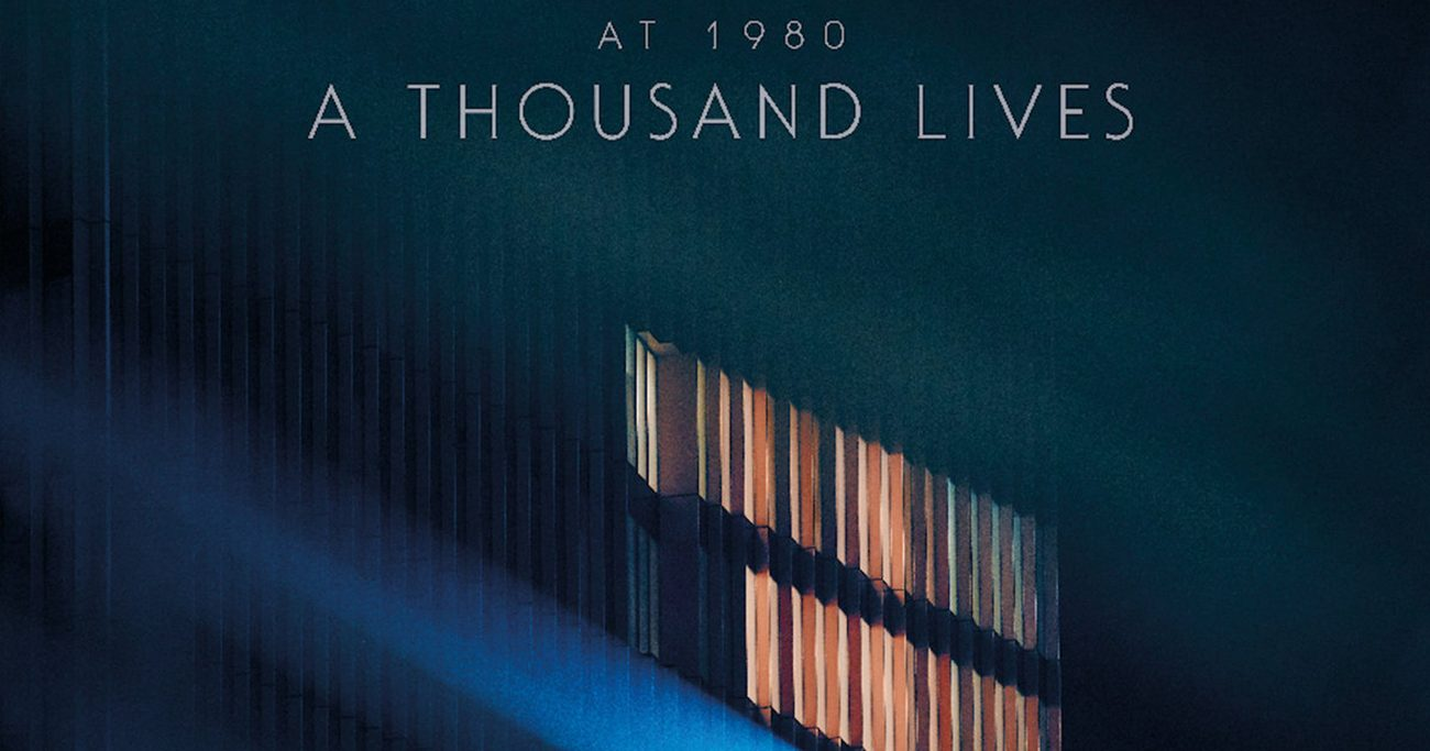 At 1980 A Thousand Lives 1300x683 - At 1980 - A Thousand Lives