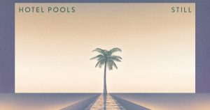 Hotel Pools Still 2 300x158 - Hotel Pools Still