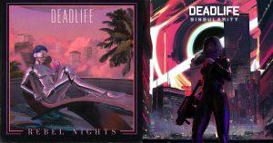 DEADLIFE Rebel Nights Singularity 300x158 - DEADLIFE Rebel Nights Singularity