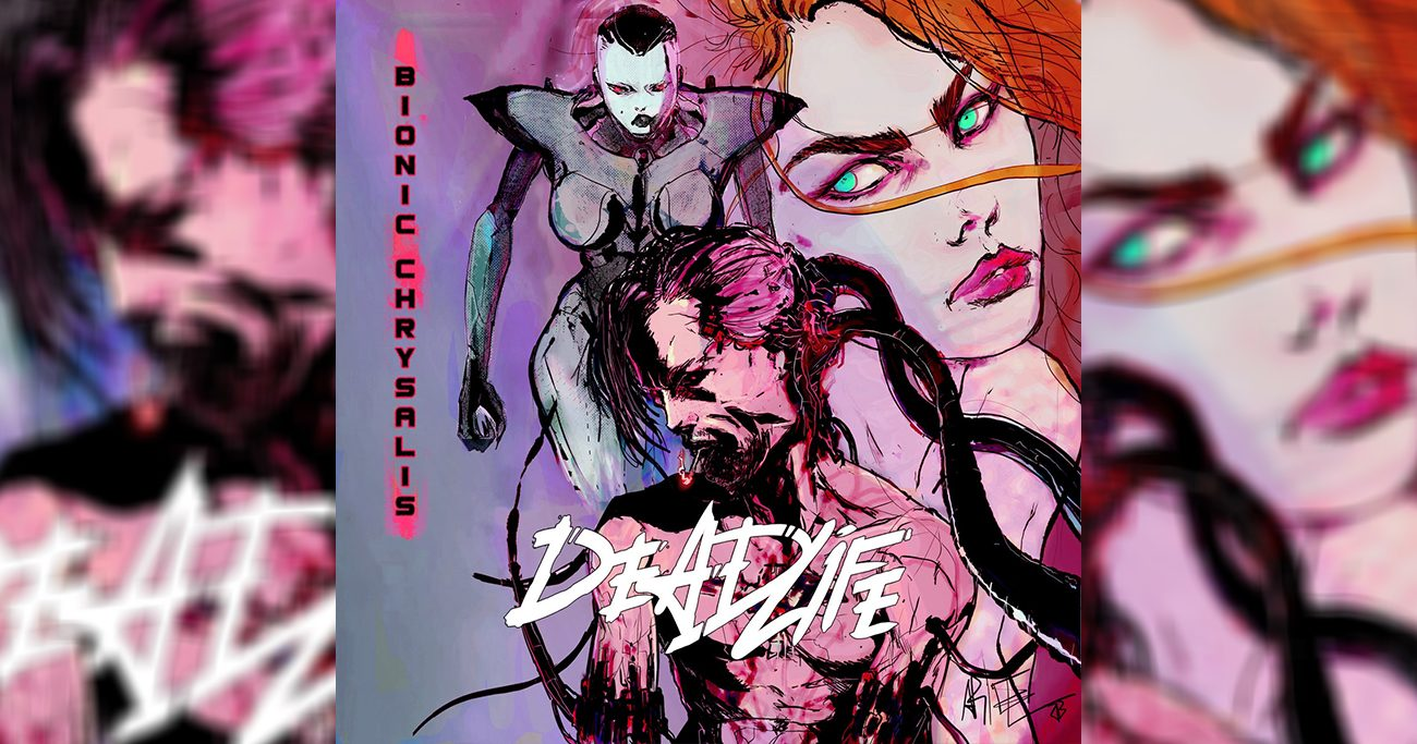 Deadlife Bionic Chrysalis 1300x683 - DEADLIFE Classic Bionic Chrysalis Finally Pressed on Wax!