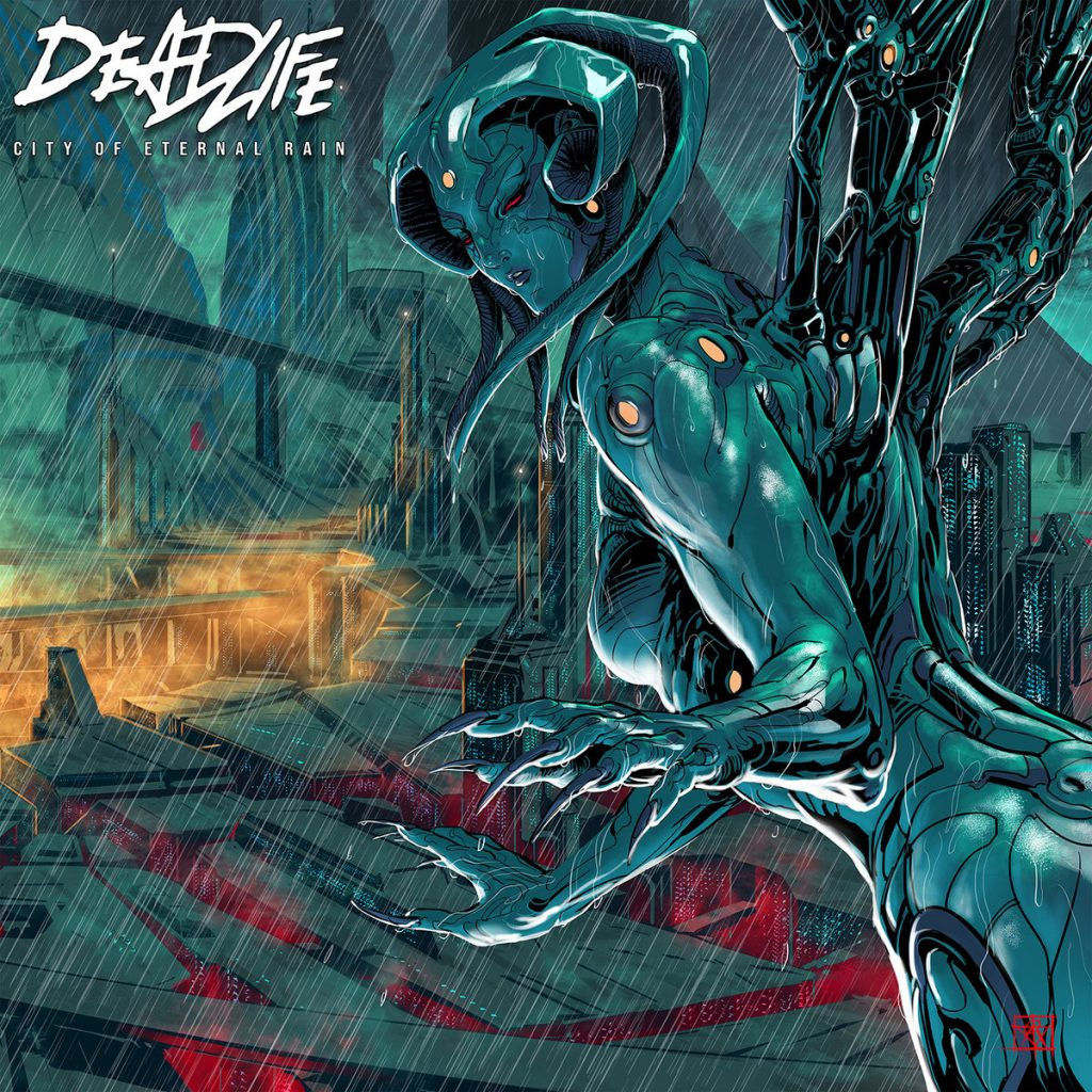 DEADLIFE City of Eternal Rain Artist Atom Cyber