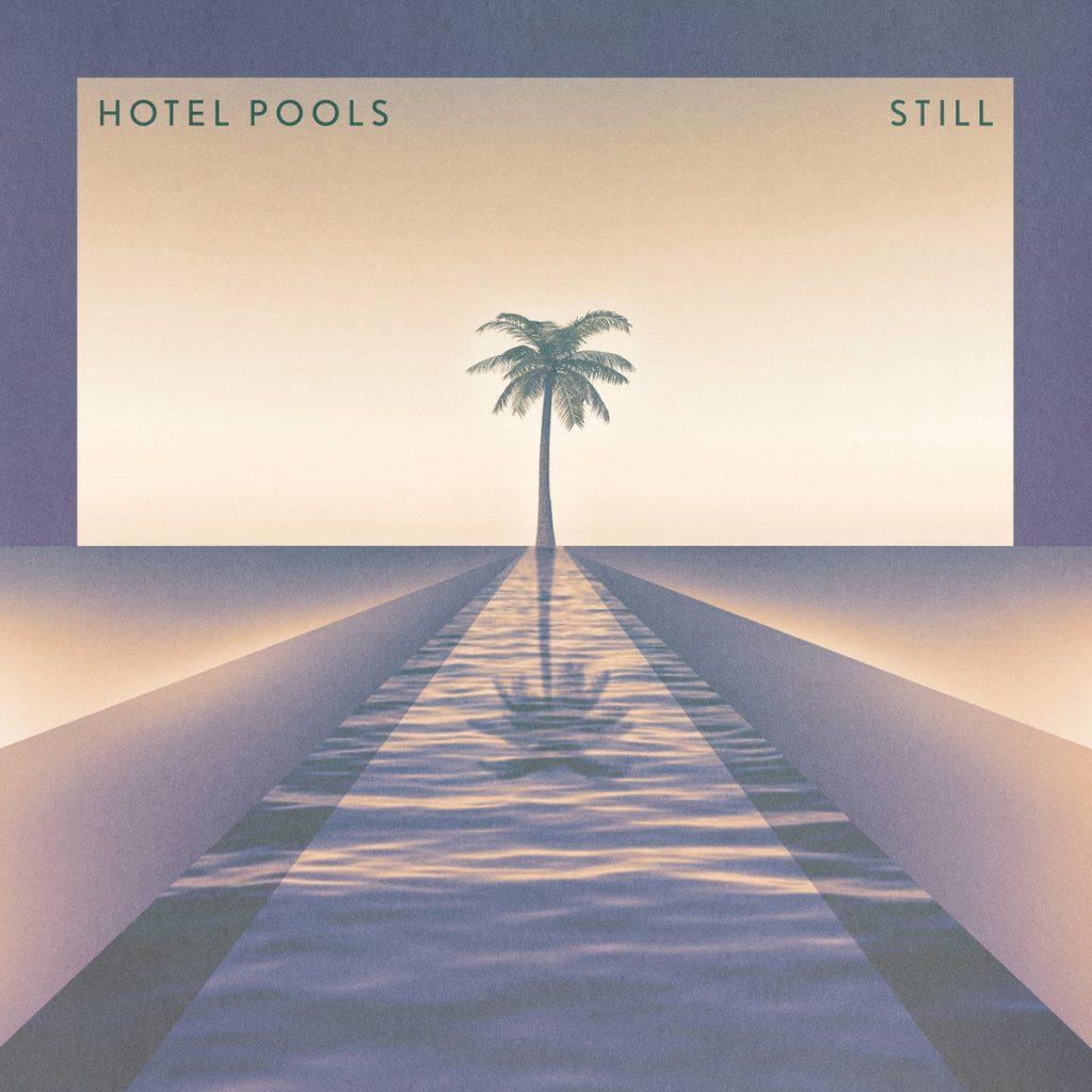 Hotel Pools Still Andrew Walker 1024x1024 - Top 10 Retrowave Album Art of 2020