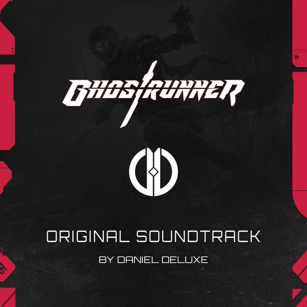 Ghostrunner (Original Soundtrack) by Daniel Deluxe