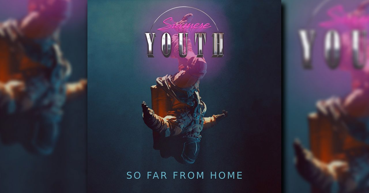 Siamese Youth So Far From Home
