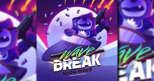 Wave Break Neon Rides 300x158 - Wave Break Neon Rides