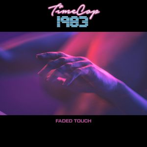 Faded Touch Timecop1983 300x300 - Faded Touch Timecop1983