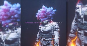 Siamese Youth Echoes of Tomorrow Synthpop 1 300x158 - Siamese Youth Echoes of Tomorrow Synthpop