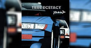 True Ecstacy Yuni Wa Future Funk Synthwave 300x158 - True Ecstacy Yuni Wa Future Funk Synthwave