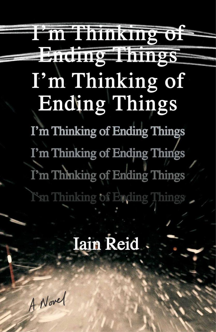 Im thinking of ending things scaled - I'm Thinking of Ending Things - Iain Reid (2016)