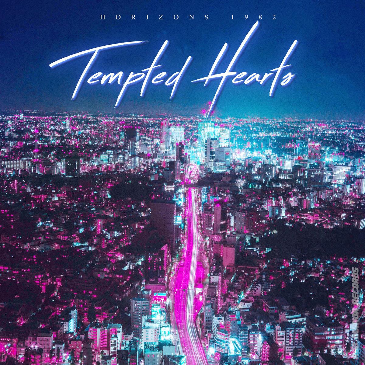 Horizons 1982 Tempted Hearts - Horizons 1982 - Tempted Hearts