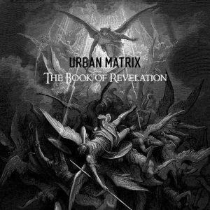 The Book of Revelation Urban Matrix EBM 300x300 - The Book of Revelation Urban Matrix EBM