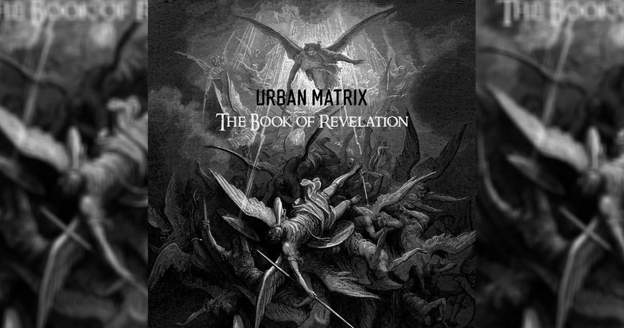 The Book of Revelation Urban Matrix EBM Darksynth Industrial scaled - Urban Matrix - The Book of Revelation