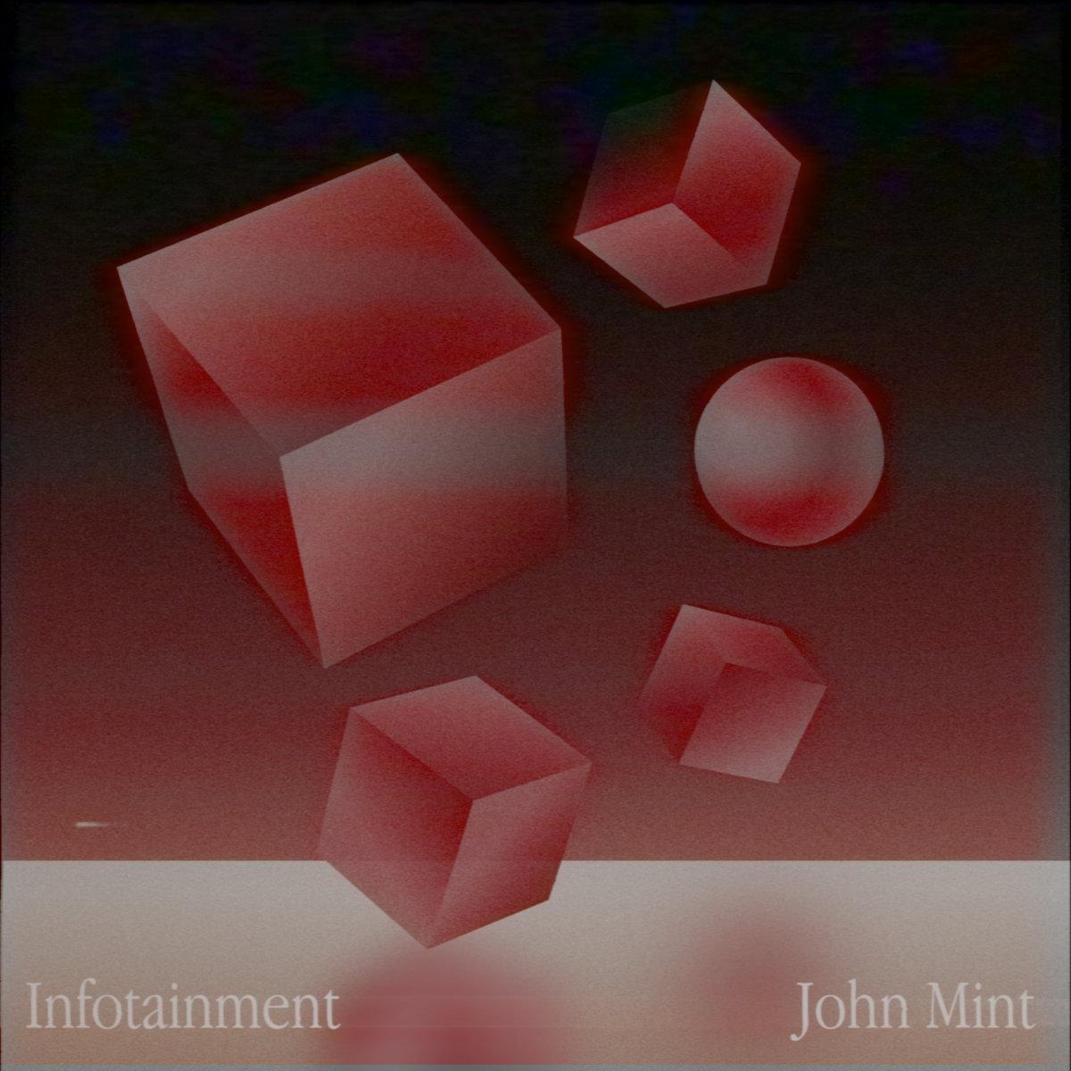 a3443868116 10 - John Mint – Infotainment