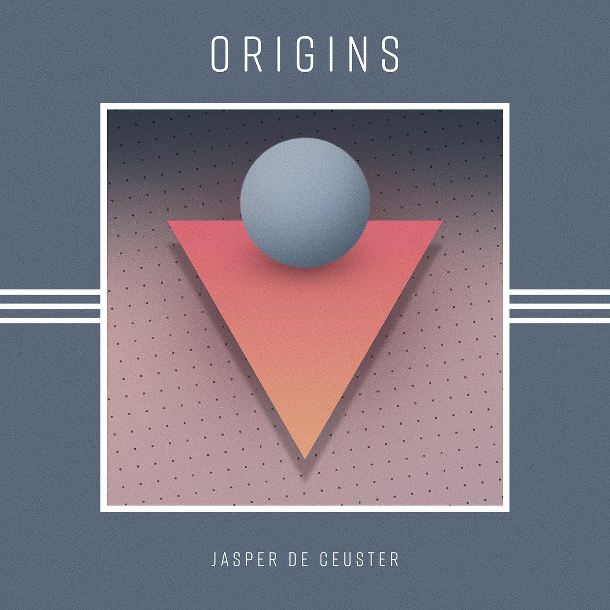 a4076992829 10 - Origins – Jasper De Ceuster